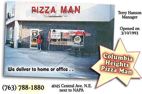 Pizza Man in Columbia Heights Minnesota