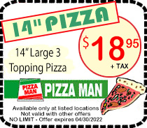 Pizza Man 14 inch 3 Topping Pizza Coupon
