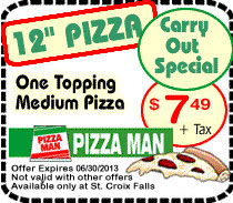 St. Croix Falls Pizza Man 12 inch Pizza Coupon